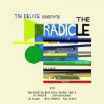 「THE RADICLE」(TIM DELUXE)